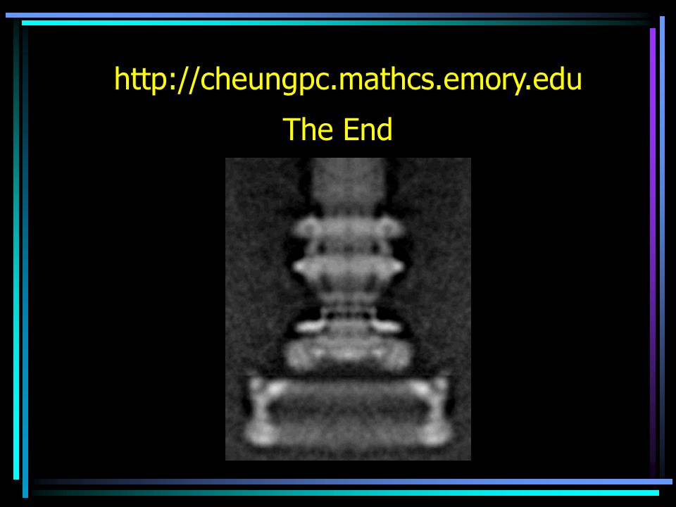 The End http://cheungpc.mathcs.emory.edu