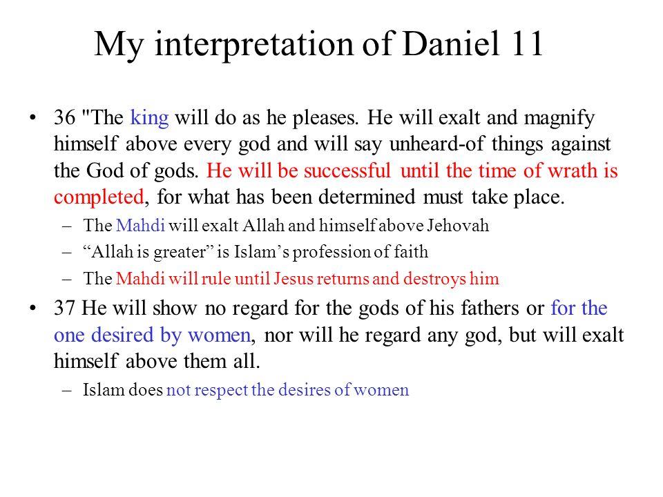 My interpretation of Daniel 11 36