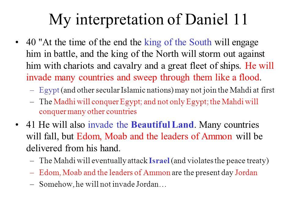 My interpretation of Daniel 11 40