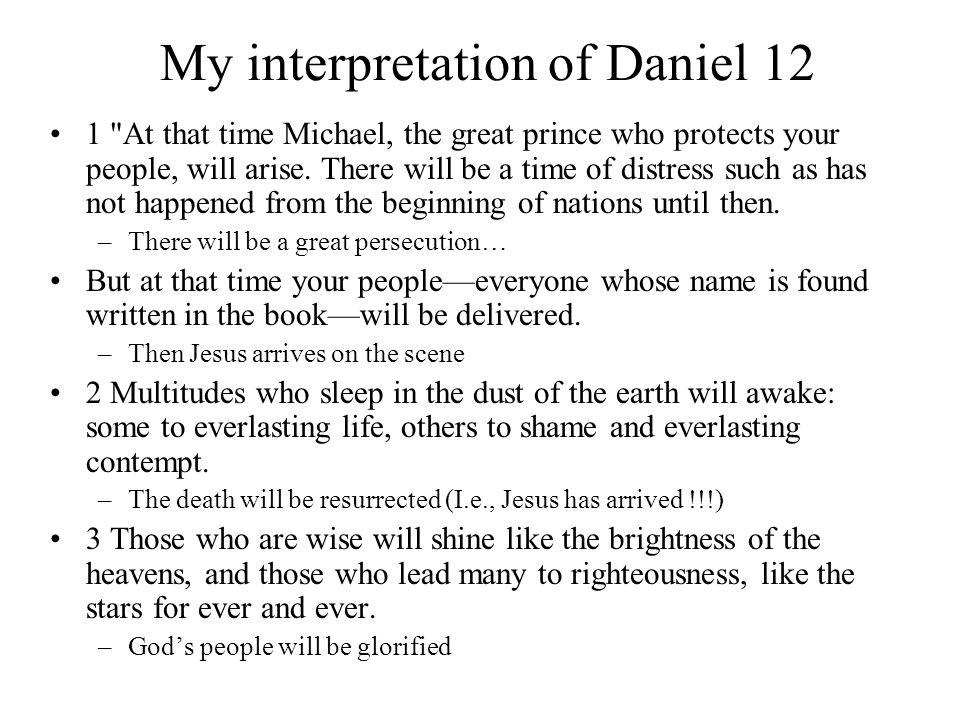 My interpretation of Daniel 12 1