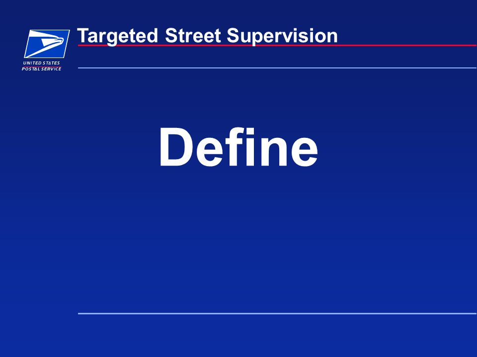 Define Targeted Street Supervision