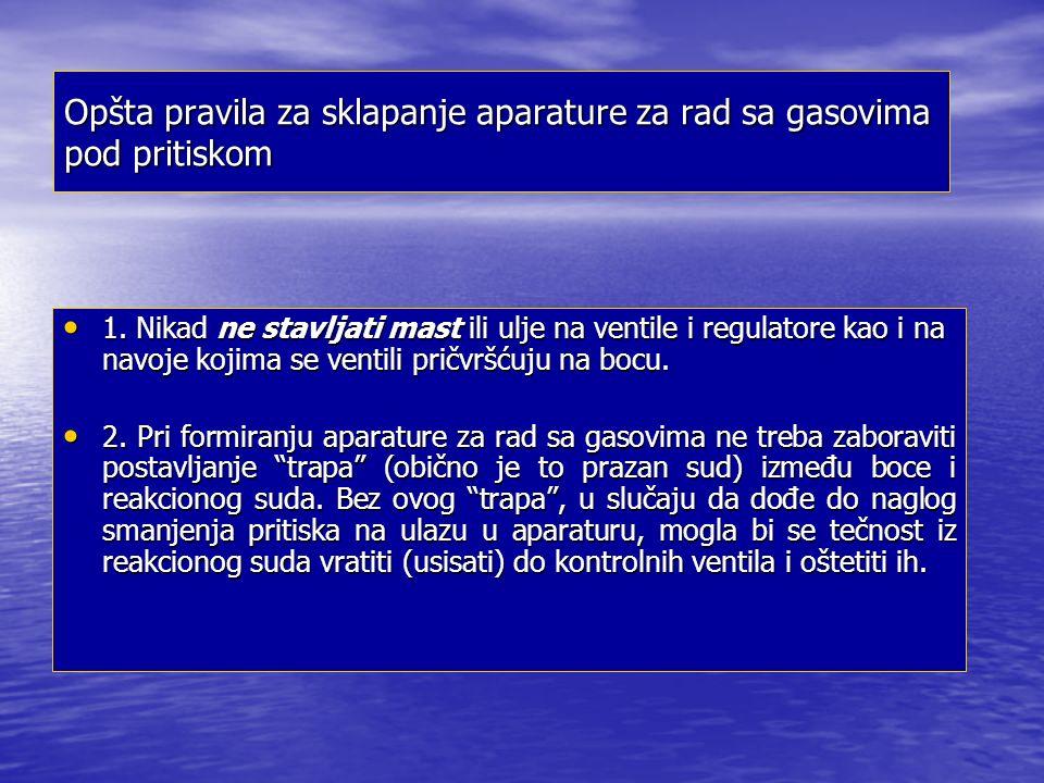 Opšta pravila za sklapanje aparature za rad sa gasovima pod pritiskom 1.
