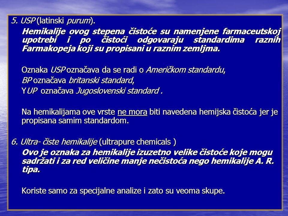 5.USP (latinski purum).