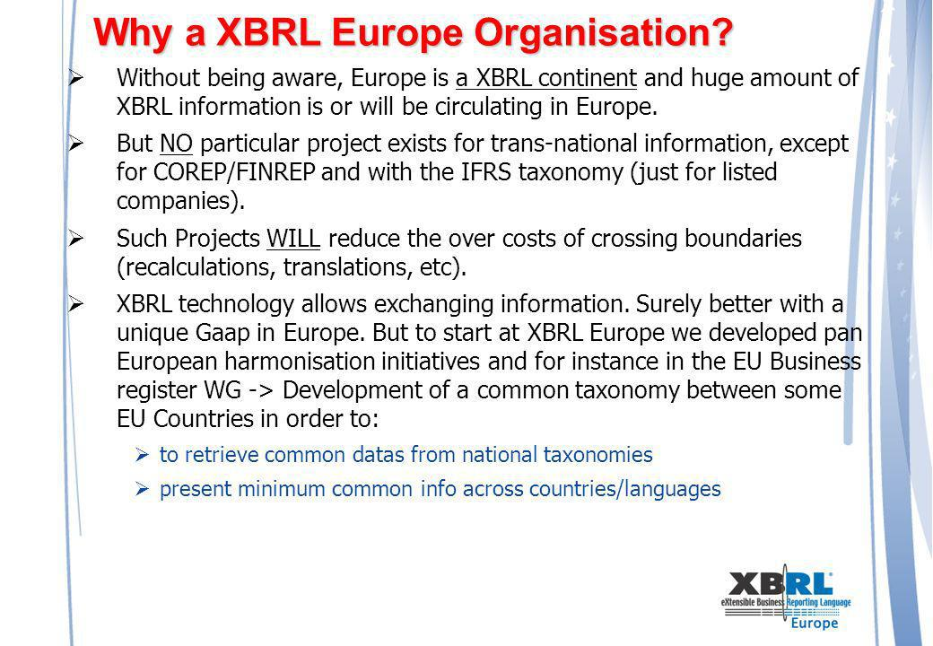 Why a XBRL Europe Organisation.