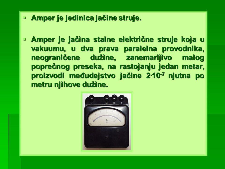 Amper je jedinica jačine struje. Amper je jedinica jačine struje. Amper je jačina stalne električne struje koja u vakuumu, u dva prava paralelna provo