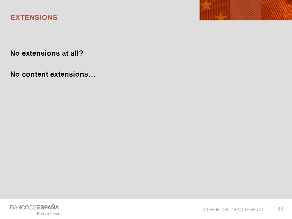 NOMBRE DEL DEPARTAMENTO EXTENSIONS No extensions at all? No content extensions… 11