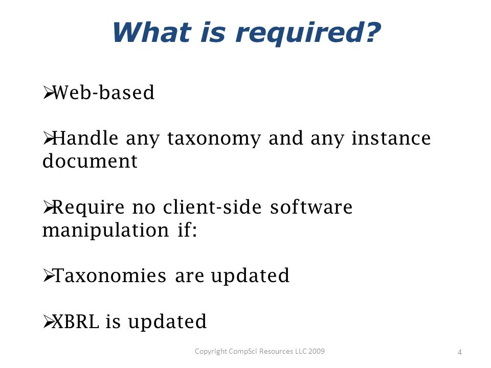 4 What is required.