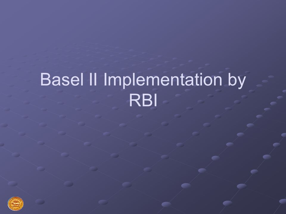 Basel II Implementation by RBI