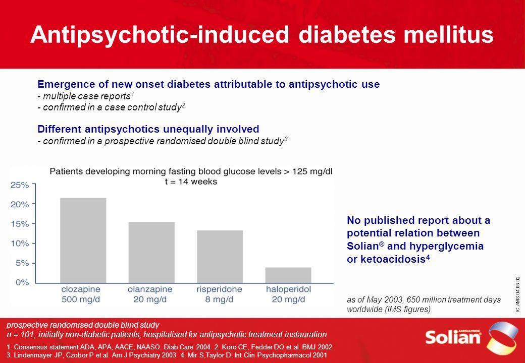IC.AMS.04.06.02 Antipsychotic-induced diabetes mellitus prospective randomised double blind study n = 101, initially non-diabetic patients, hospitalis
