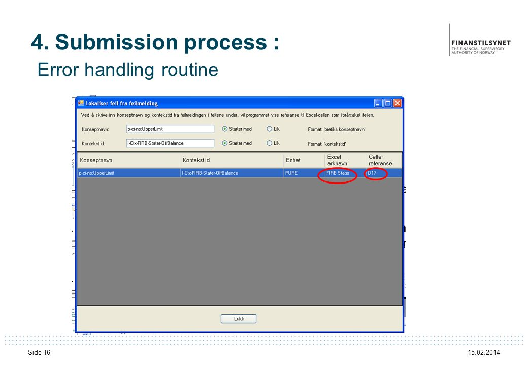 15.02.2014 Side 16 4. Submission process : Error handling routine