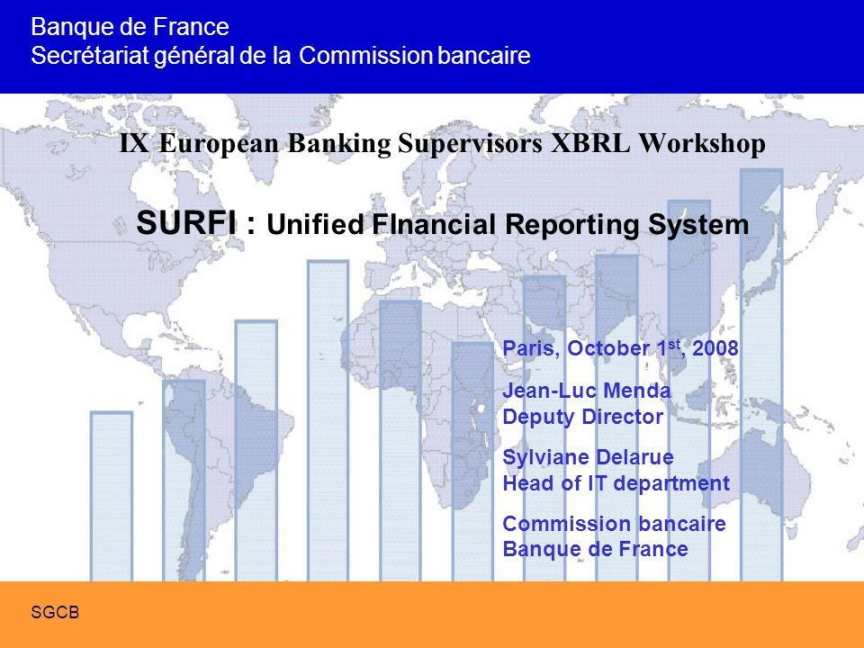 SURFI : Future French Banking Supervision with XBRL SGCB 32 Scope of the project : main functionnalities –Storage : In files system or in data base system : the choice hasnt been made Main issue –Performance –design, calculation and visualization of simple and complex reportings and synthesis –Main issue –With XBRL tools or with others tools (BO, SAS) : the choice hasnt been made
