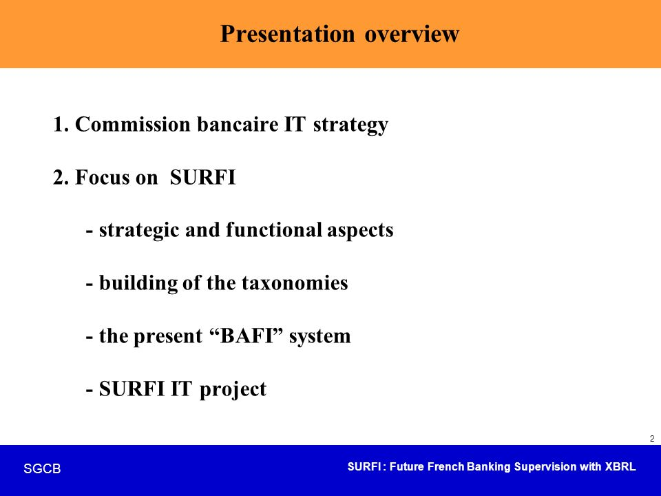 SURFI : Future French Banking Supervision with XBRL SGCB 3 1.