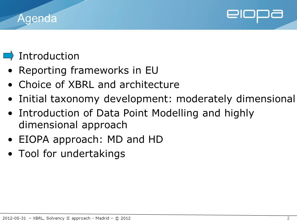 2012-05-31 – XBRL, Solvency II approach - Madrid – © 201223 Pro and cons for HD taxonomies Pros oQuality check for the model (via DPM) oExplicit dependencies between concepts oChange management with stable base items oUse of breakdowns for internal purposes (databases, BI…) oPotential bridge with other reporting frameworks oNo need for arbitrary decisions (base vs dimensions) oData centric model (template independent) Cons oLess readability of taxonomies oBigger instances and lower performances (more breakdowns used) oMore time and resources required for preparation oMore complex formulas / assertions with need of dimension filters