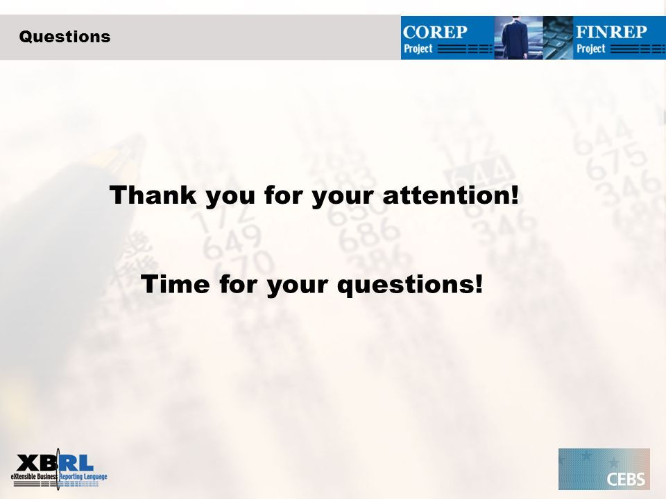 Questions Thank you for your attention! Time for your questions!