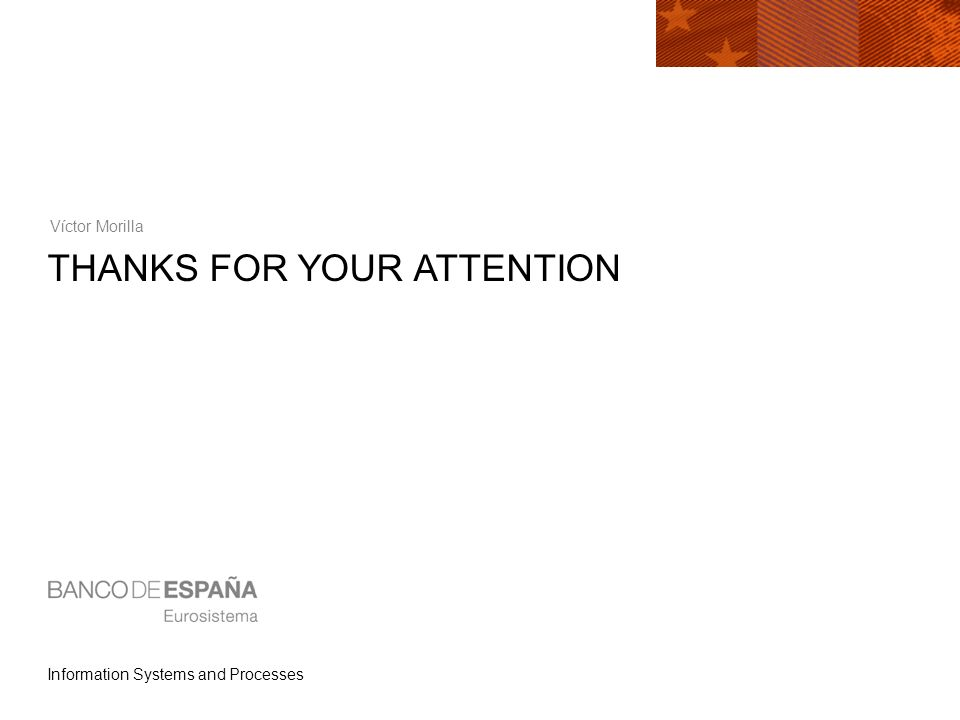 Information Systems and Processes THANKS FOR YOUR ATTENTION Víctor Morilla