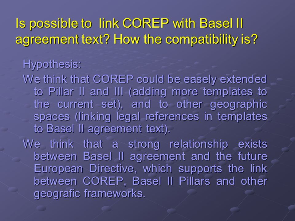 Is possible to link COREP with Basel II agreement text.