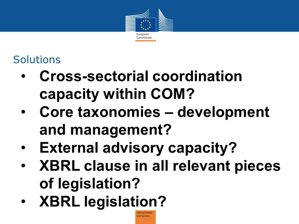 Solutions Cross-sectorial coordination capacity within COM.