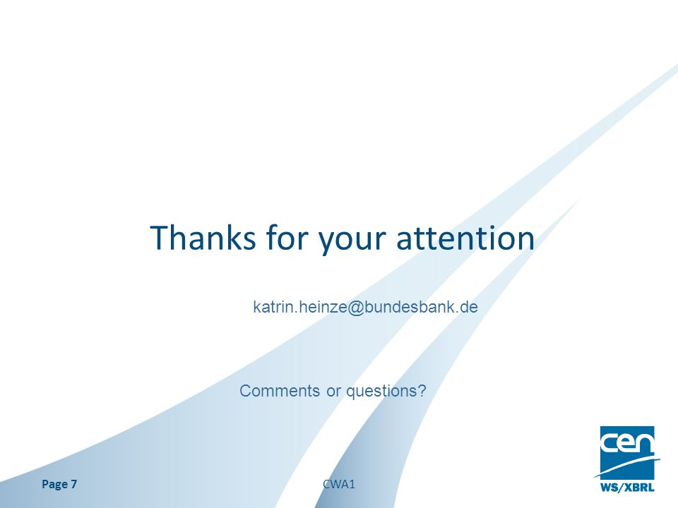 Thanks for your attention Page 7 Comments or questions katrin.heinze@bundesbank.de CWA1