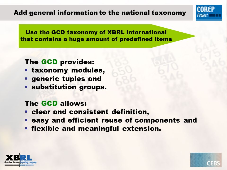 The GCD provides: taxonomy modules, generic tuples and substitution groups.