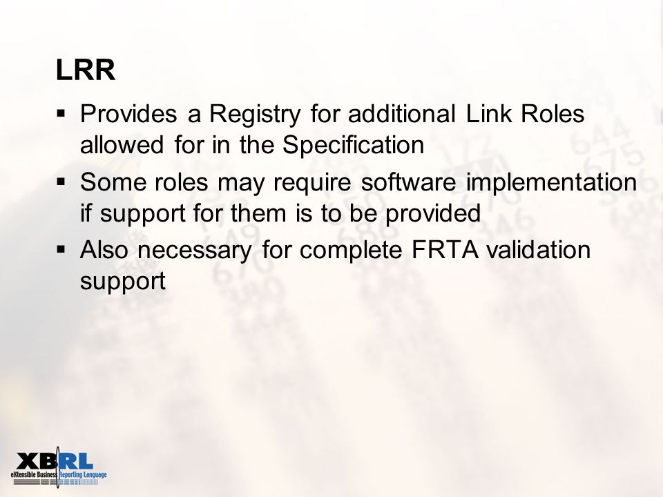 LRR Provides a Registry for additional Link Roles allowed for in the Specification Some roles may require software implementation if support for them