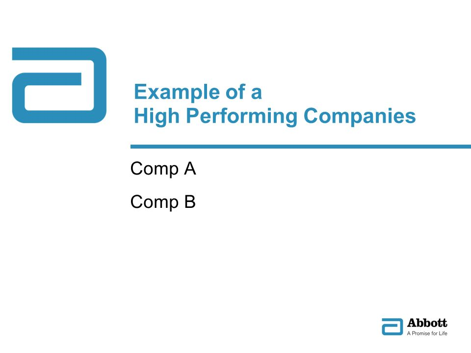 Example of a High Performing Companies Comp A Comp B