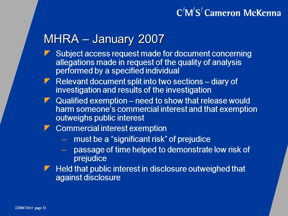 22006710v3 page 31 MHRA – January 2007 Subject access request made for document concerning allegations made in request of the quality of analysis perf