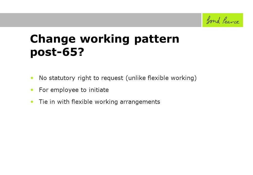 Change working pattern post-65.