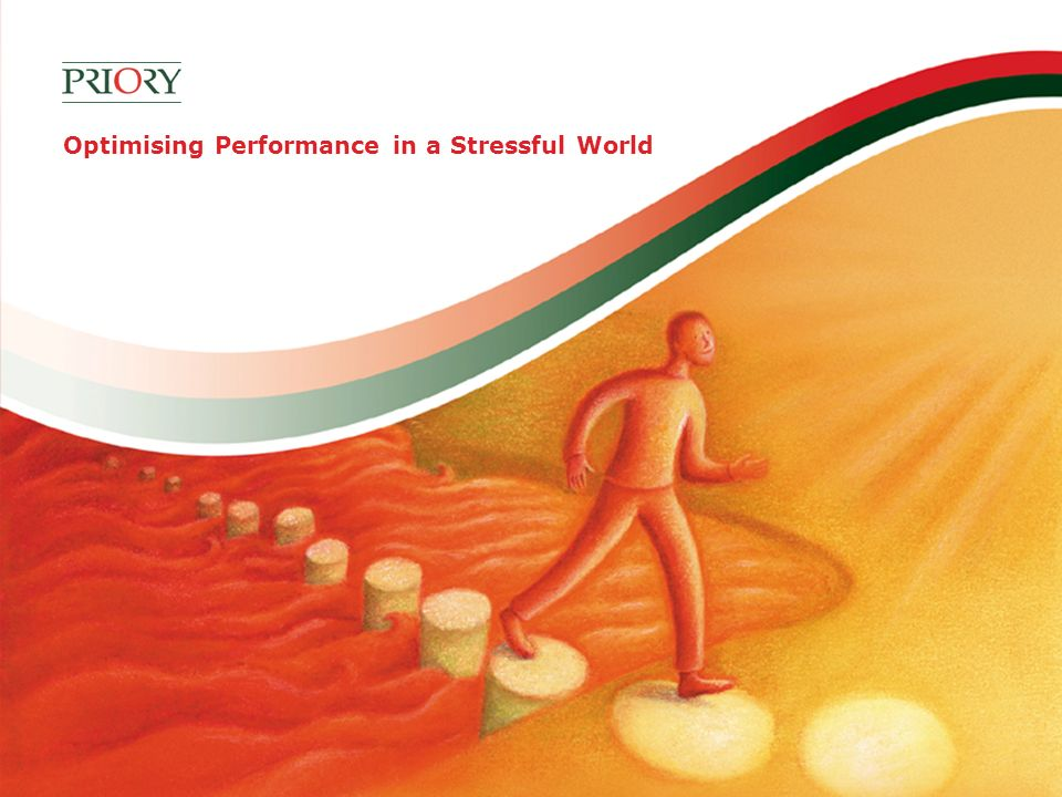 Optimising Performance in a Stressful World
