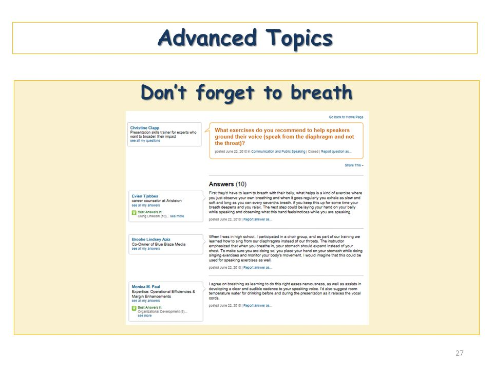 Advanced Topics Dont forget to breath 27