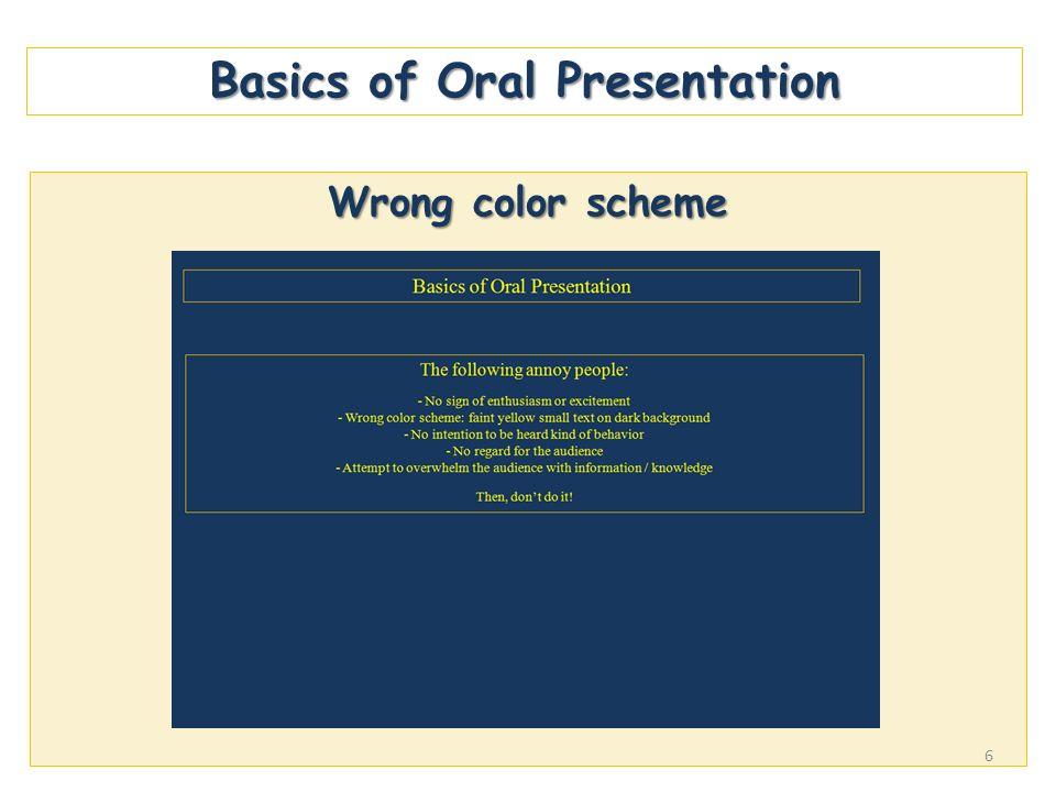 Basics of Oral Presentation Wrong color scheme 6