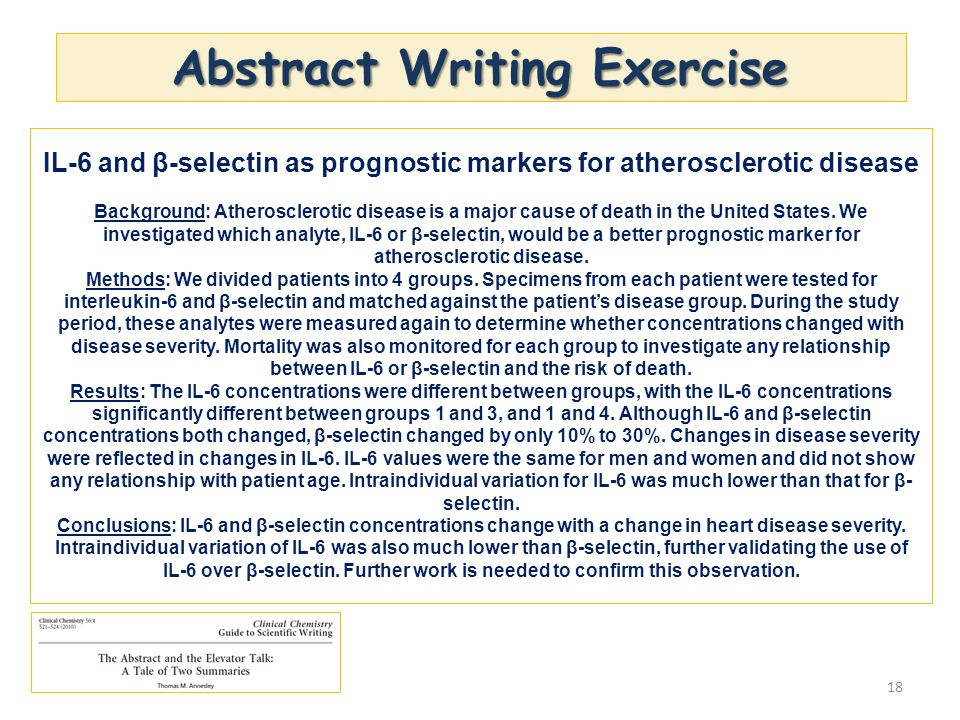 Abstract Writing Exercise 18 IL-6 and β-selectin as prognostic markers for atherosclerotic disease Background: Atherosclerotic disease is a major caus