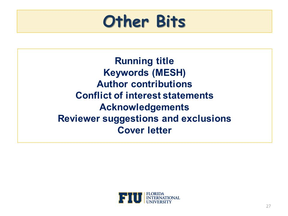 Other Bits 27 Running title Keywords (MESH) Author contributions Conflict of interest statements Acknowledgements Reviewer suggestions and exclusions
