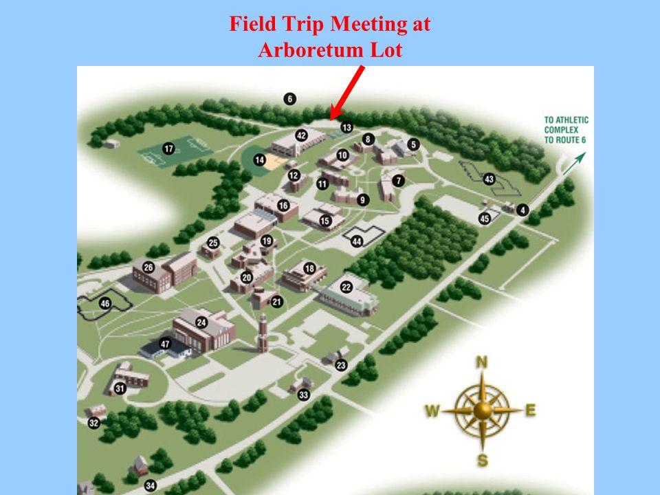 Field Trip Meeting at Arboretum Lot
