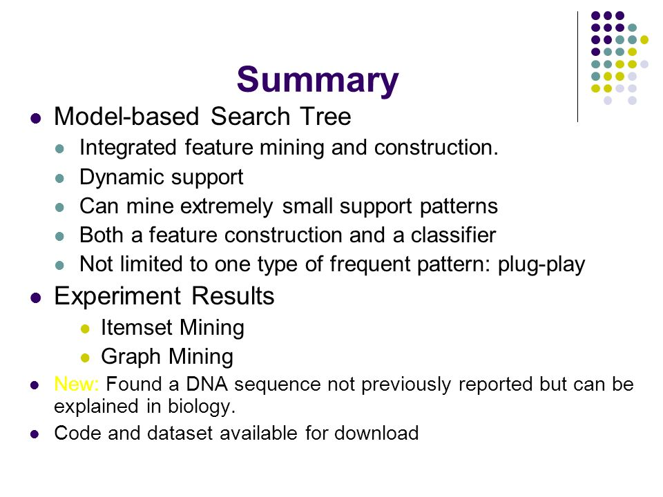 Summary Model-based Search Tree Integrated feature mining and construction.
