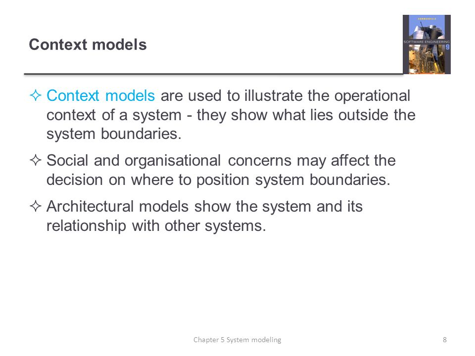 Key points A model is an abstract view of a system that ignores system details.
