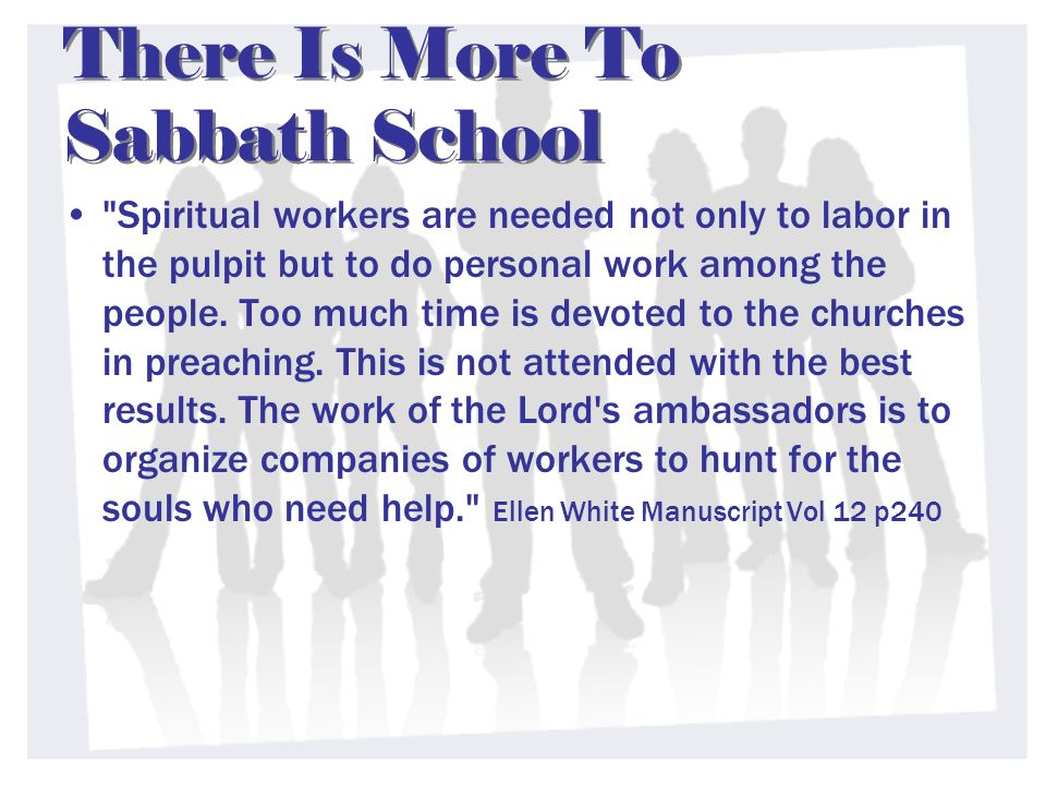 There Is More To Sabbath School