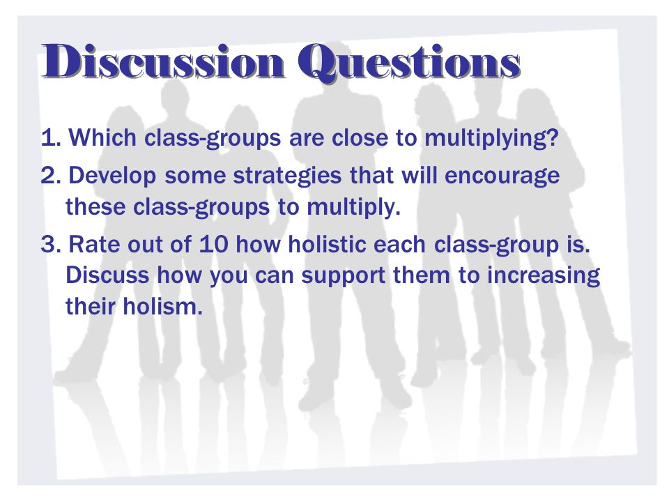Discussion Questions 1. Which class-groups are close to multiplying.