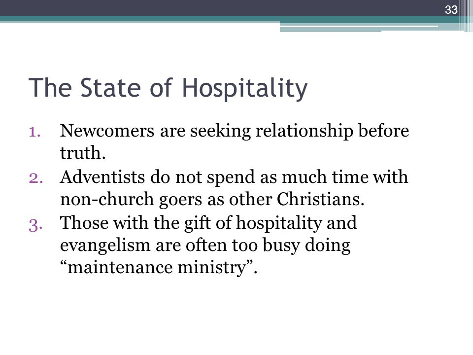 The State of Hospitality 1.Newcomers are seeking relationship before truth.