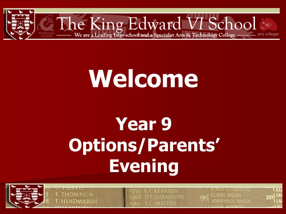 Welcome Year 9 Options/Parents Evening