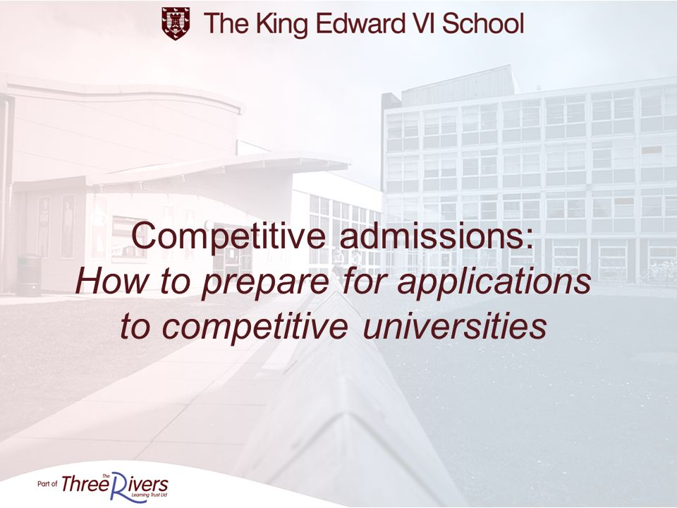 What are the competitive universities.