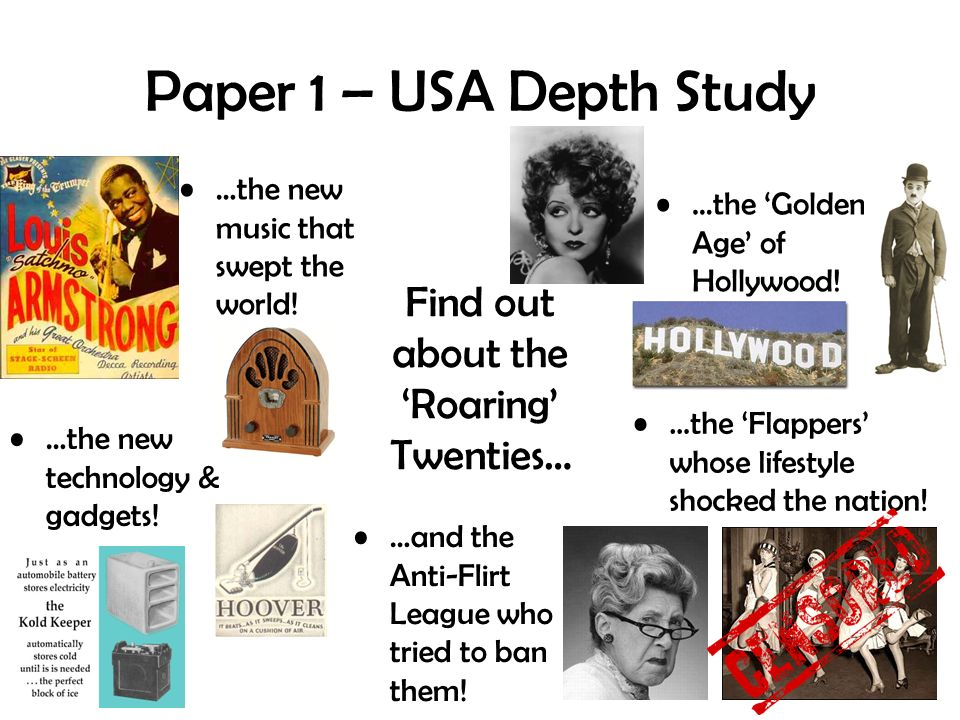 Paper 1 – USA Depth Study Find out about the Roaring Twenties… …the new technology & gadgets.