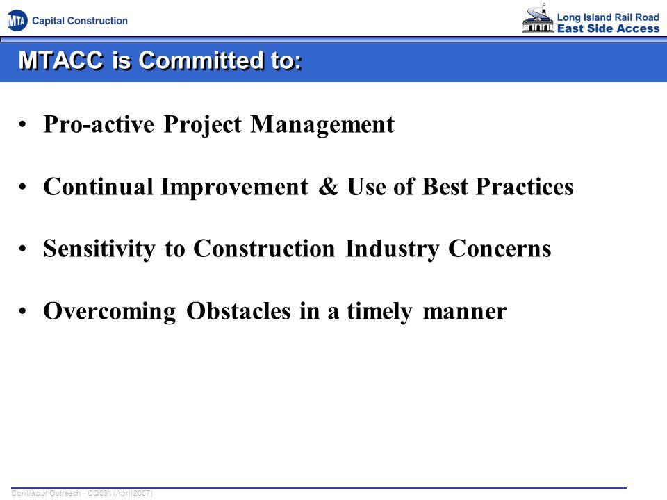 Contractor Outreach – CQ031 (April 2007) Bored Tunnels - Pre-Cast Segmental Liners