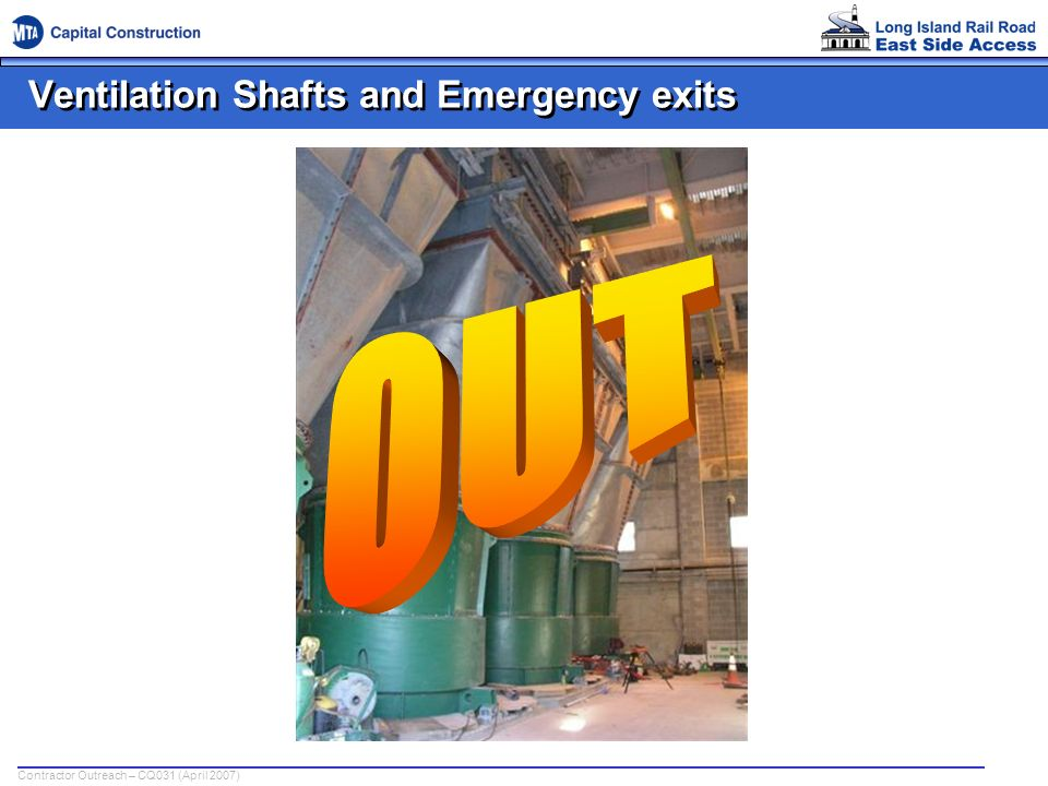 Contractor Outreach – CQ031 (April 2007) Ventilation Shafts and Emergency exits