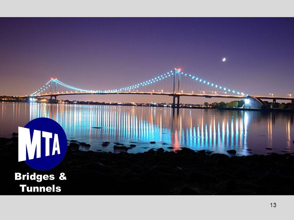 13 Bridges & Tunnels