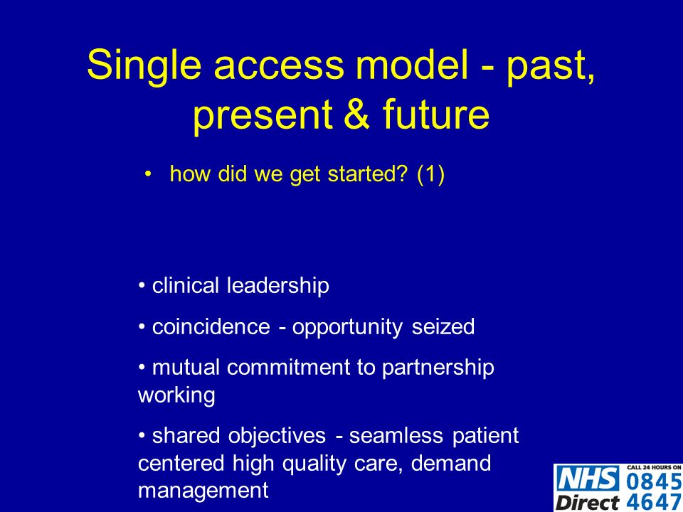 Single access model - past, present & future How did the development broaden out.