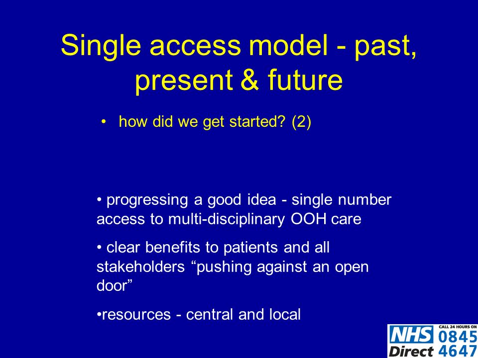 Single access model - past, present & future how did we get started.
