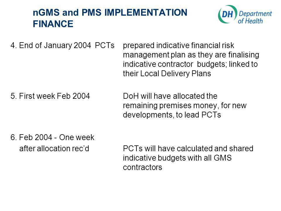 nGMS and PMS IMPLEMENTATION FINANCE 4.