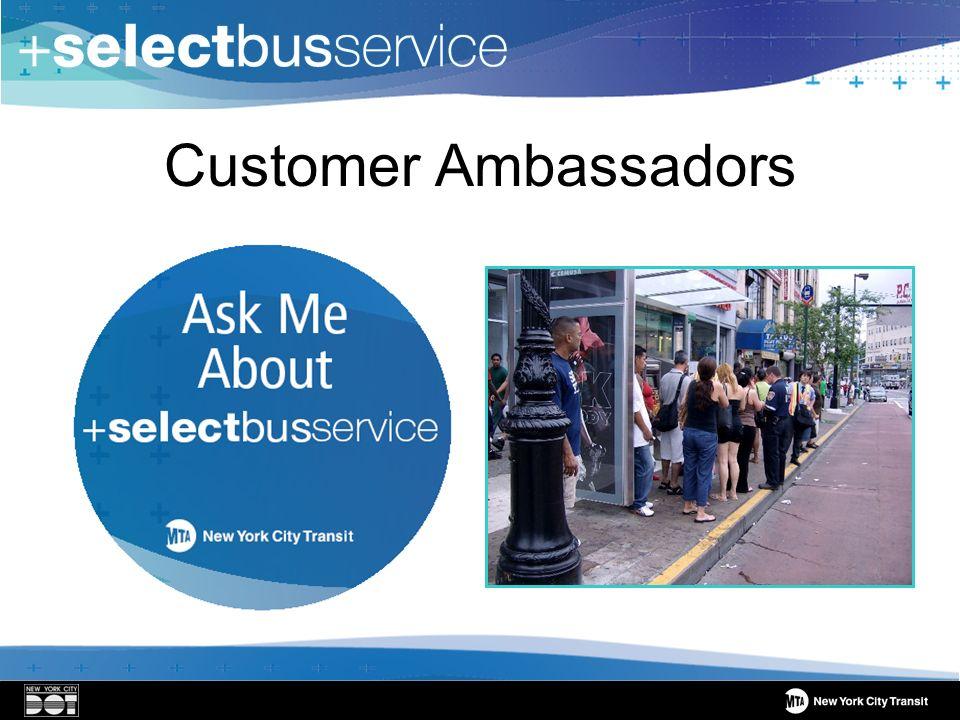 Customer Ambassadors