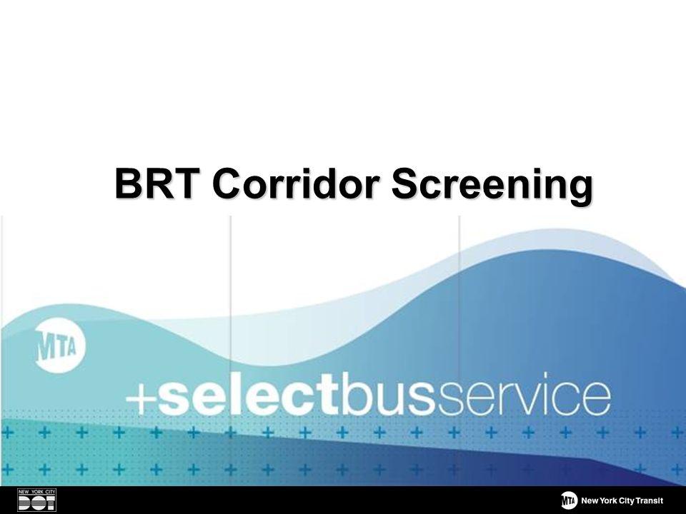 BRT Corridor Screening