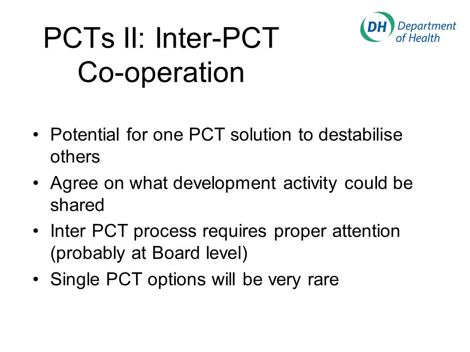 PCTs II: Inter-PCT Co-operation Potential for one PCT solution to destabilise others Agree on what development activity could be shared Inter PCT process requires proper attention (probably at Board level) Single PCT options will be very rare